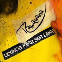 'La Panochita' de Rawayana (Licencia Para Ser Libre)