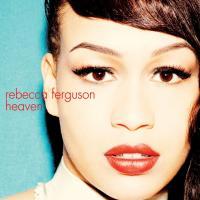 Heaven de Rebecca Ferguson