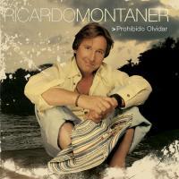 Prohibido olvidar de Ricardo Montaner