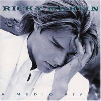 'Te Extraño, Te Olvido, Te Amo' de Ricky Martin (A Medio Vivir)