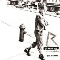 'We Found Love' de Rihanna (We Found Love (The Remixes))