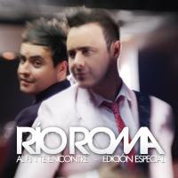 Canción 'Cosas que nunca te dije' del disco 'Al Fin Te Encontré (Edición Especial)' interpretada por Río Roma