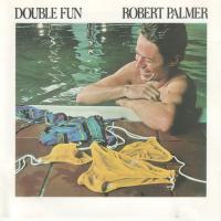 'Best Of Both Worlds' de Robert Palmer (Double Fun)