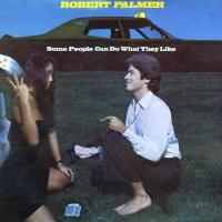 'Gotta Get A Grip On You (part Ii)' de Robert Palmer (Some People Can Do What They Like)