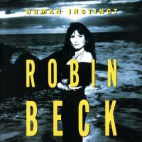 Canción 'Every Little Thing' del disco 'Human Instinct' interpretada por Robin Beck
