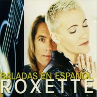 Baladas en español de Roxette