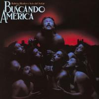 Buscando América de Ruben Blades