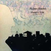 Maestra Vida (Segunda Parte) de Ruben Blades