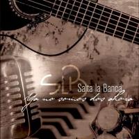 Canción 'Tu Entrega' del disco 'Ya no somos dos ahora' interpretada por Salta la banca