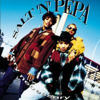 Canción 'Big Shot' del disco 'Very Necessary' interpretada por Salt-N-Pepa