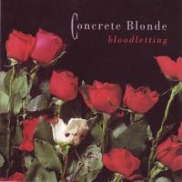 Bloodletting de Concrete Blonde