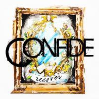 Canción 'Now Or Never' del disco 'Recover' interpretada por Confide