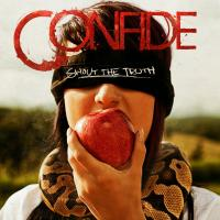 Canción 'City To City' del disco 'Shout the Truth' interpretada por Confide