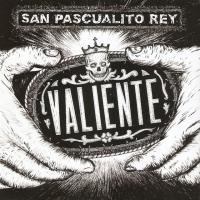 Canción 'No voy a dejar' del disco 'Valiente' interpretada por San Pascualito Rey