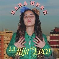 Canción 'Historika' del disco 'La hija del loco' interpretada por Sara Hebe