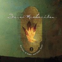 Rarities, B-Sides and Other Stuff: Volume 2 de Sarah McLachlan