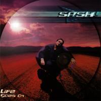 Canción 'Mysterious Times' del disco 'Life Goes On' interpretada por Sash