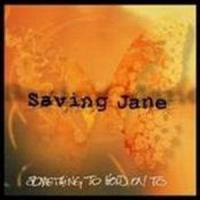 Canción 'Mary' del disco 'Something to Hold On To' interpretada por Saving Jane
