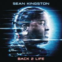 BACK TO LIFE letra SEAN KINGSTON