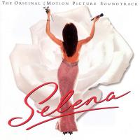 Selena (Original Motion Picture Soundtrack) de Selena