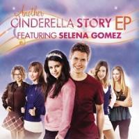 Another Cinderella Story - EP de Selena Gomez