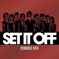 Canción 'Horrible Kids' del disco 'Horrible Kids' interpretada por Set It Off
