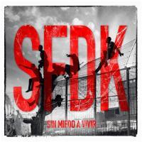 Sin Miedo a Vivir de SFDK