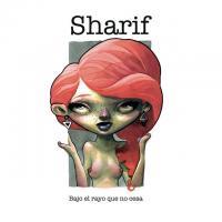 Bajo el rayo que no cesa de Sharif