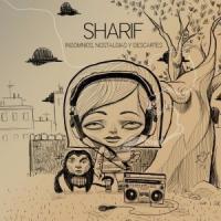 Insomnios, nostalgias y descartes de Sharif
