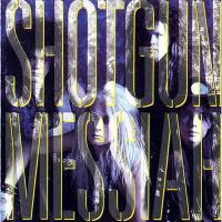 Shout It Out - Shotgun Messiah