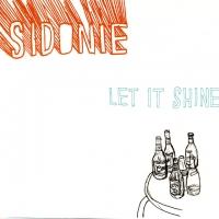 Canción 'Duerme' del disco 'Let It Shine' interpretada por Sidonie