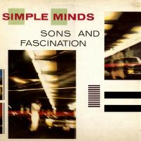 'Sons And Fascination' de Simple Minds (Sons and Fascination)