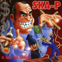 'Ñapa Es' de Ska-P (El vals del obrero)