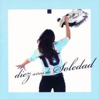 Diez años de Soledad de Soledad