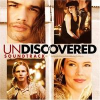 Undiscovered (Soundtrack From the Motion Picture)