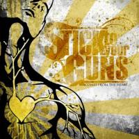 Comes From The Heart de Stick To Your Guns