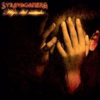 Canción 'Miedo' del disco 'Hijo del miedo' interpretada por Stravaganzza