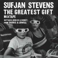 The Greatest Gift Mixtape – Outtakes, Remixes & Demos from Carrie & Lowell