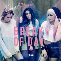 Break of Day Especial Edition de Sweet California