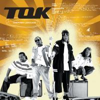 Canción 'Gal You A lead' del disco 'Unknown Language' interpretada por T.O.K.