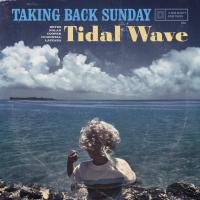 Canción 'Call Come Running' del disco 'Tidal Wave' interpretada por Taking Back Sunday