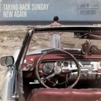 Canción 'Carpathia' del disco 'New Again' interpretada por Taking Back Sunday