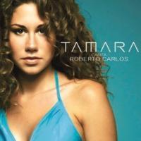 Canta Roberto Carlos de Tamara
