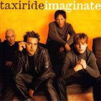Canción 'Everywhere You Go' del disco 'Imaginate' interpretada por Taxiride