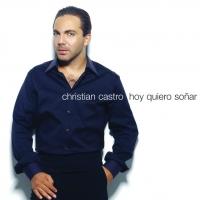 Hoy quiero soñar de Cristian Castro
