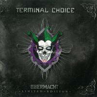 Übermacht de Terminal Choice