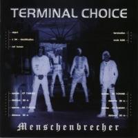 Menschenbrecher de Terminal Choice