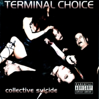 Collective Suicide de Terminal Choice