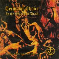 In the Shadow of Death de Terminal Choice