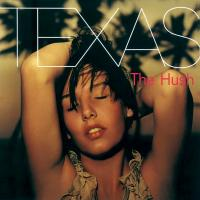 Canción 'Summer Son' del disco 'The Hush' interpretada por Texas
